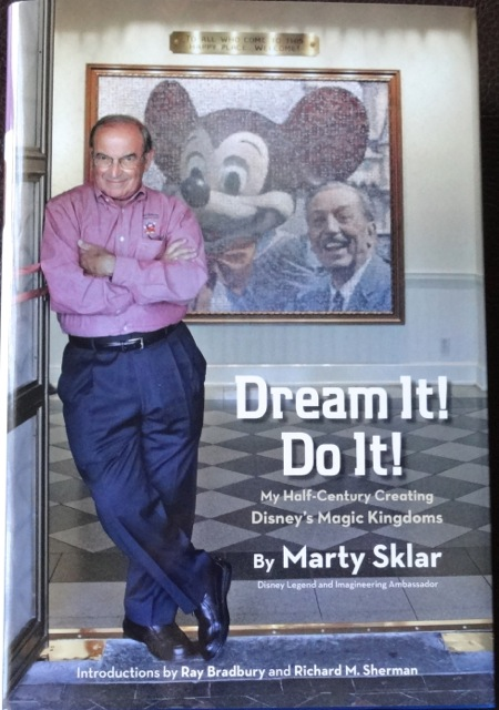 "Cover of Marty Sklar's book ""Dream It! Do It! My Half-Century Creating Disney's Magic Kingdoms"""